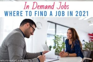 a job interview between a man and woman with the text In Demand Jobs: Where to Find a Job in 2021