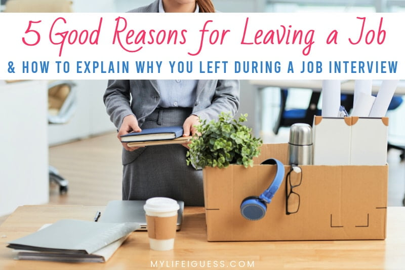 young women packing up her office desk with the text Quit or Stay? 5 Good Reasons for Leaving a Job and How to Explain Why You Left During a Job Interview