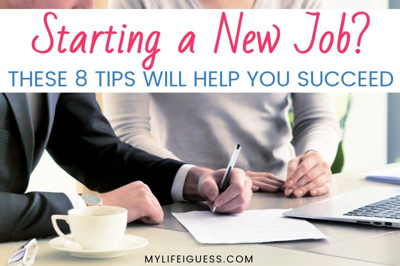 business man and woman signing an employment contract with the text Starting a New Job? These 8 Tips Will Help You Succeed