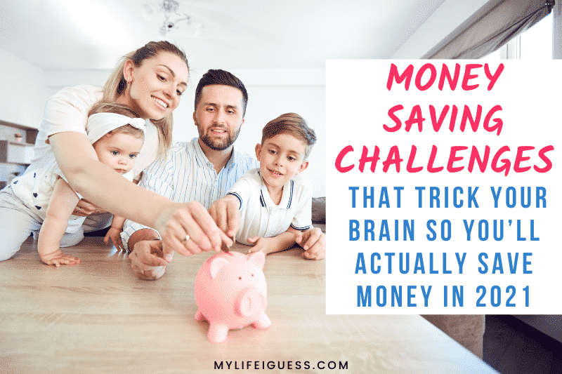 young family putting money into a piggy bank with the text Pick a Money Saving Challenge That Tricks Your Brain So You'll Actually Save Money in 2021