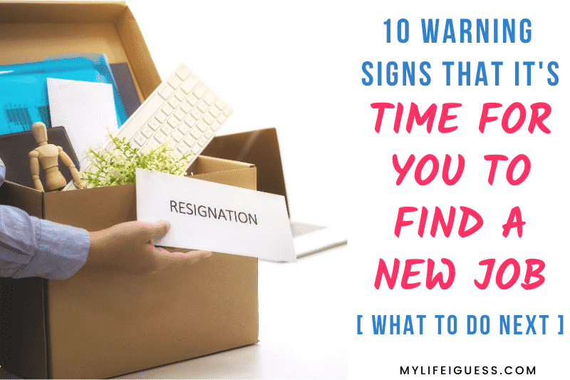 employee handing in a resignation letter with the text 10 Warning Signs That It's Time for You to Find a New Job (And What To Do Next)