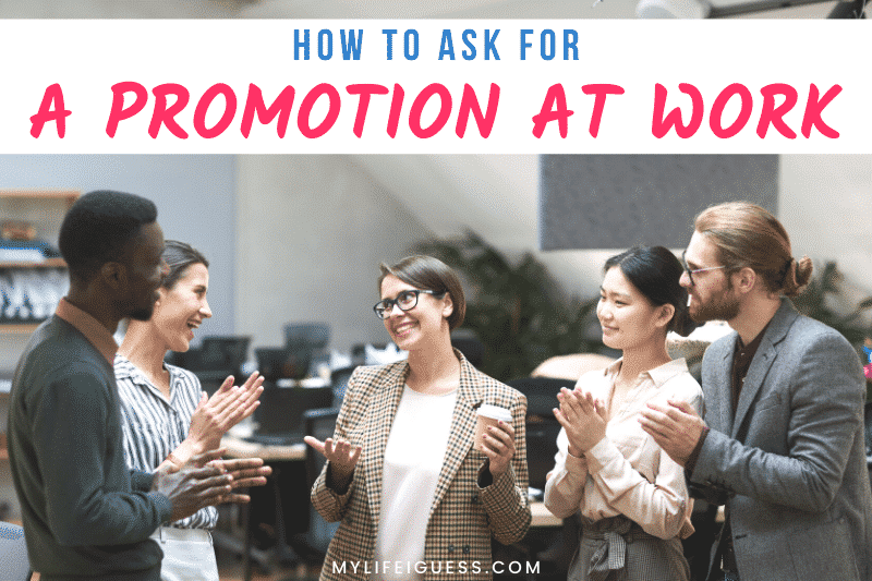 group of coworkers congratulating a young woman with the text How to Ask for a Promotion at Work