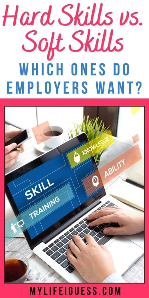 Hard Skills vs. Soft Skills: Which Ones Do Employers Want?