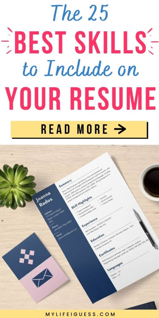 a resume on a desk with the title The 25 Best Skills to List on Your Resume